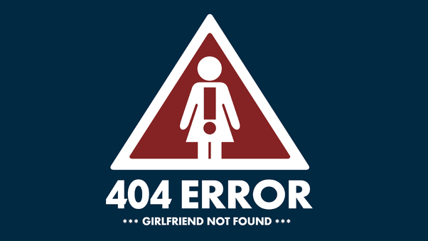 404-error-girlfriend-not-found.jpg