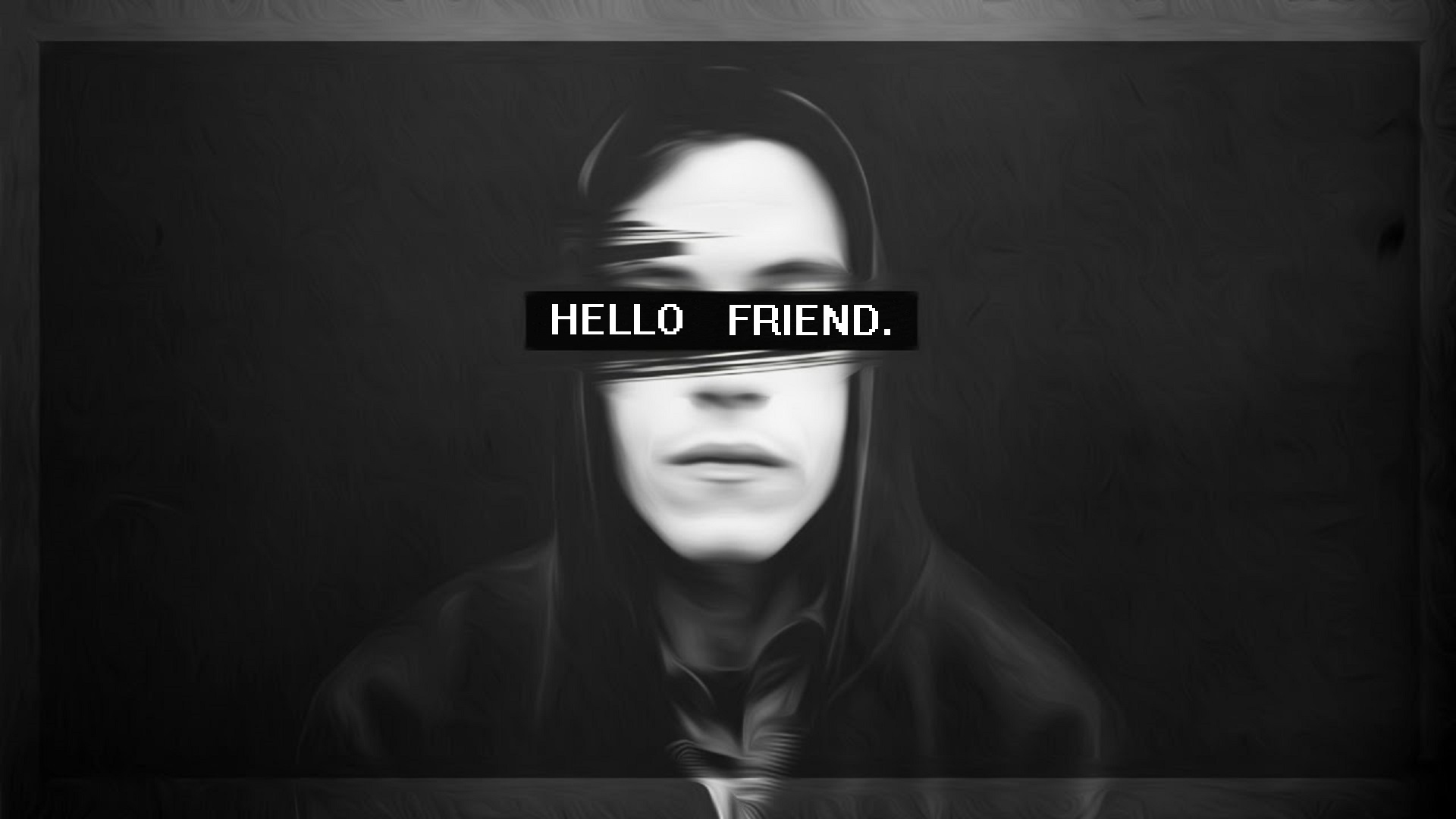 Hello Friend Mr Robot