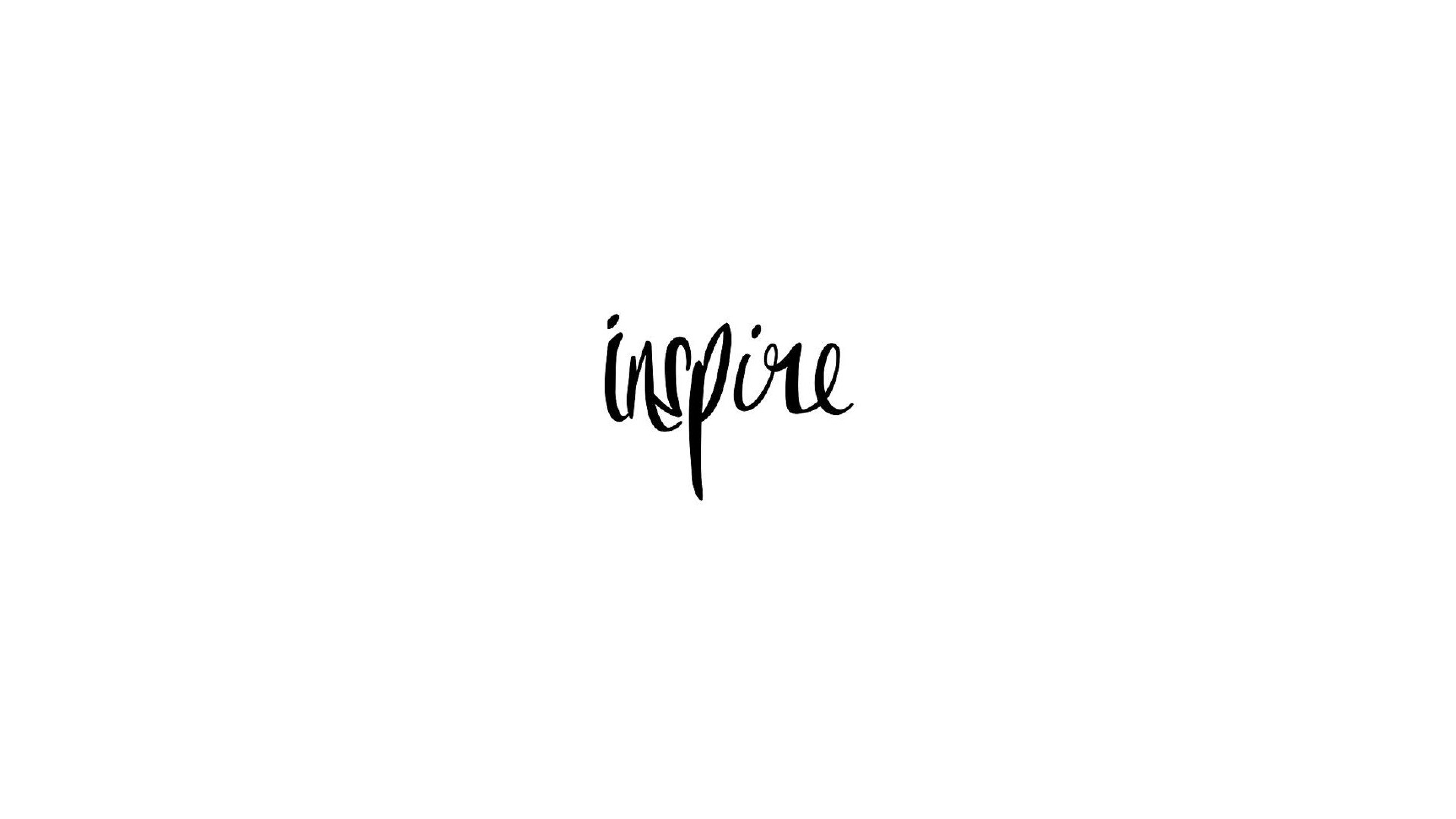 inspire, hd typography, 4k wallpapers, images, backgrounds, photos