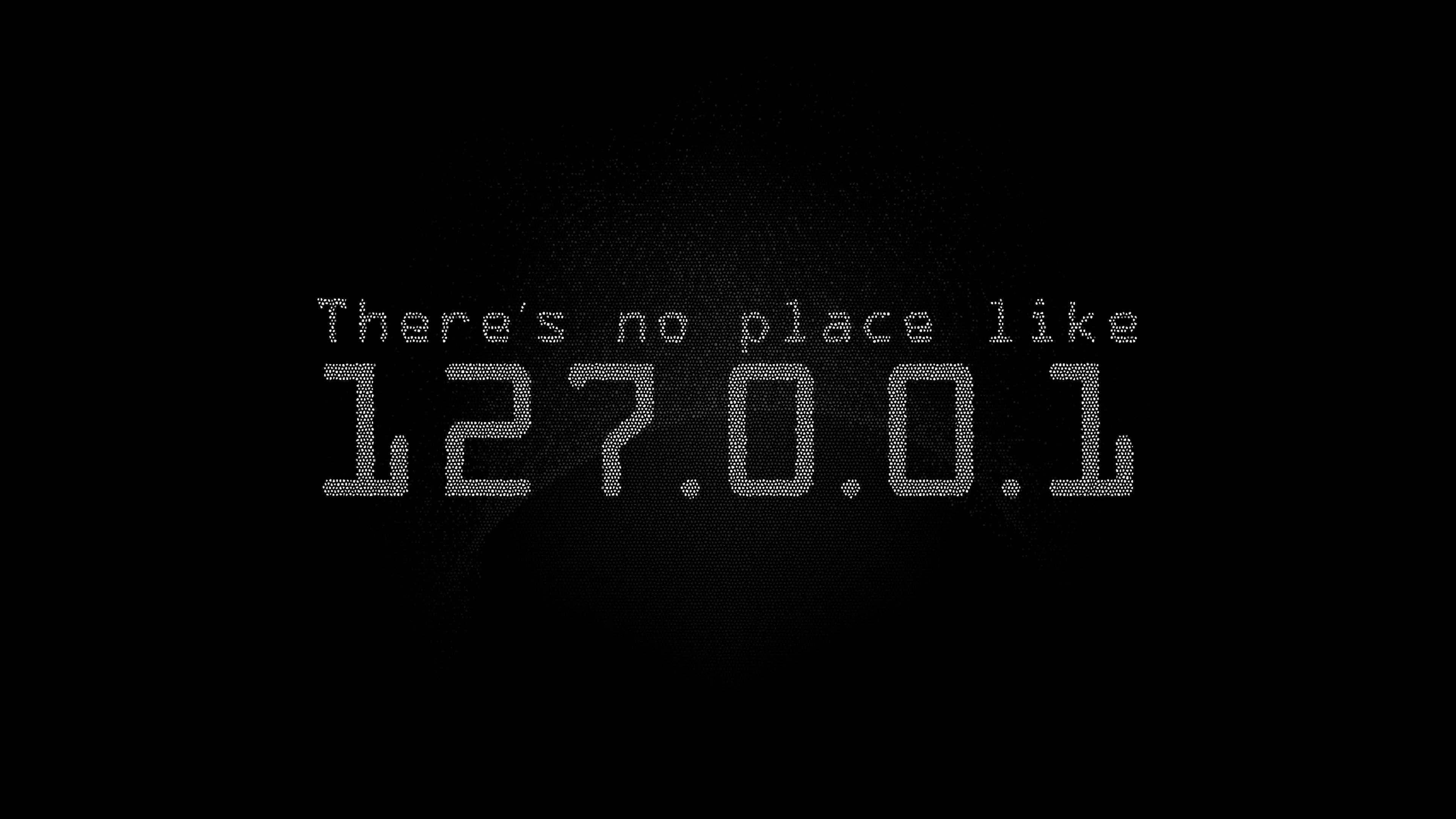 Theres No Place Like Localhost Hd Computer 4k Wallpapers Images