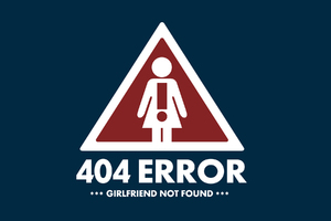 404 Error Girlfriend Not Found