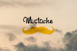 Mustache is Good Wallpaper