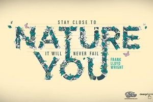 Stay Close To Nature