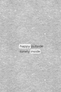 1440x2960 Happy Outside Lonely Inside